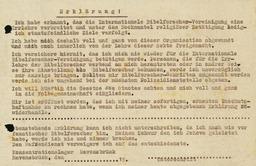 Mit der Unterzeichnung einer Verpflichtungserklärung wie dieser hätten sich Jehovas Zeugen in den Konzentrationslagern ihre Freiheit erkaufen bzw. die Überstellung in ein KZ nach Absitzen ihrer Haftzeit verhindern können – um den Preis ihrer religiösen Überzeugung. Jehovas Zeugen, Archiv Zentraleuropa